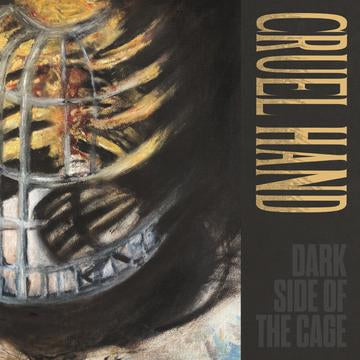 CRUEL HAND 'Dark Side Of The Cage' LP / YELLOW EDITION (REVELATION EXCLUSIVE)