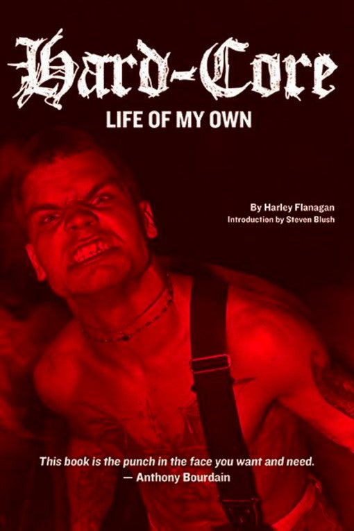 H. FLANAGAN: 'HARD-CORE: Life Of My Own' - Book