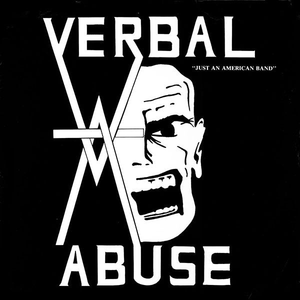 VERBAL ABUSE 'Just An American Band' LP