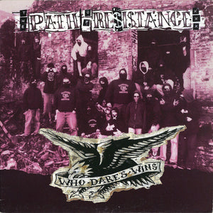 THE PATH OF RESISTANCE 'Who Dares Wins' LP