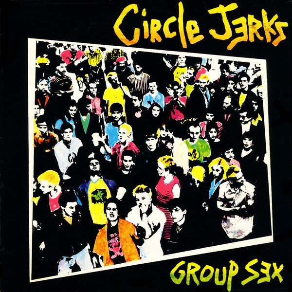 CIRCLE JERKS 'Group Sex' LP / 40th ANNIVERSARY DELUXE LP EDITION