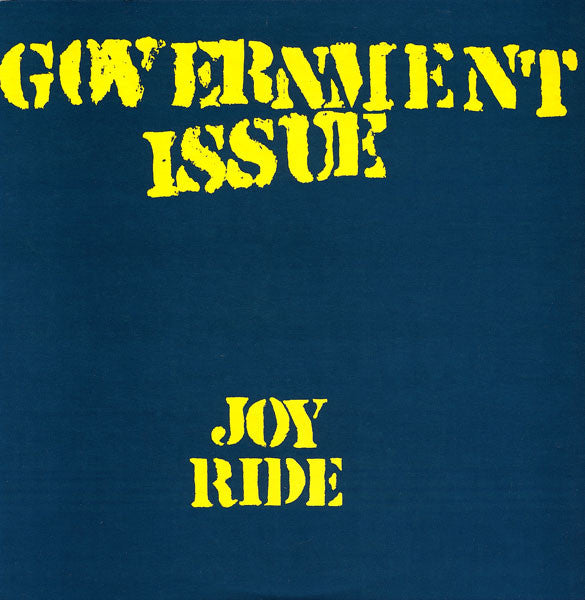 GOVERNMENT ISSUE 'Joy Ride' 12""