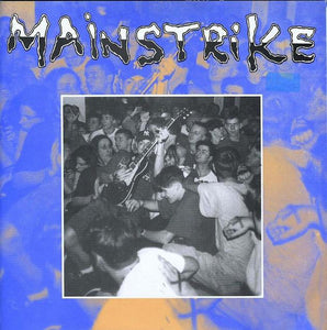 MAINSTRIKE 'Times Still Here' 7""