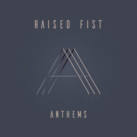 RAISED FIST 'Anthems' LP