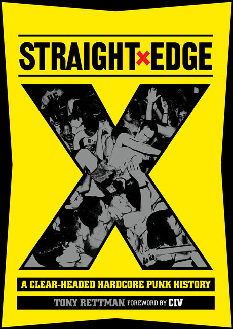 T. RETTMAN: 'STRAIGHT EDGE -  A Clear-Headed Hardcore Punk History' - Book