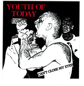 YOUTH OF TODAY 'Can't Close My Eyes'' Sticker