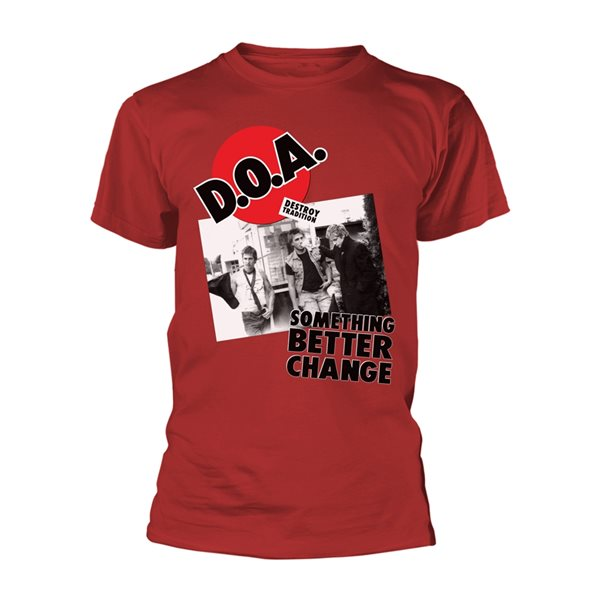 D.O.A 'Something Better Change' T-Shirt