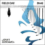 "PRE-ORDER: FIELD DAY 'Opposite Land' 12"" / EXCLUSIVE REVELATION EDITION"