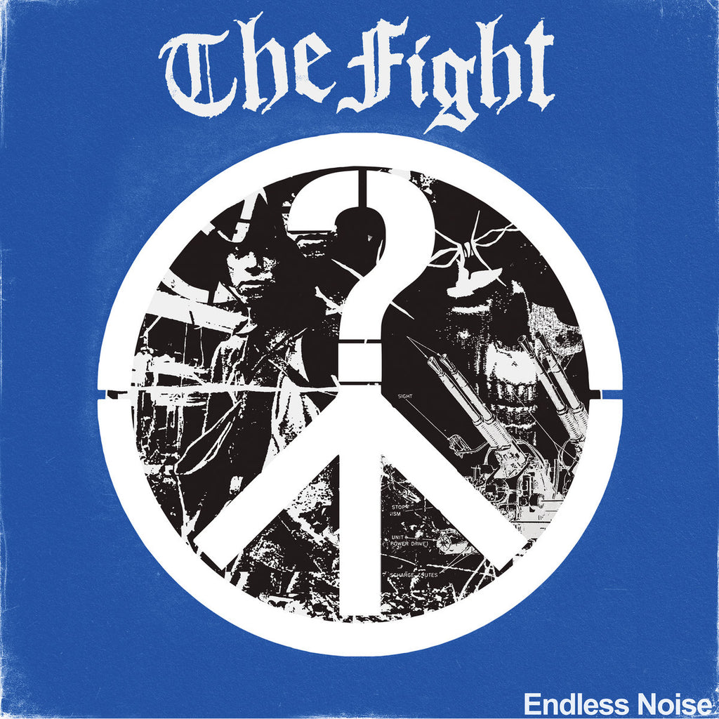THE FIGHT 'Endless Noise' LP