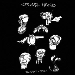 "CRUEL HAND 'Vigilant Citizen' 7"" / WHITE EDITION"