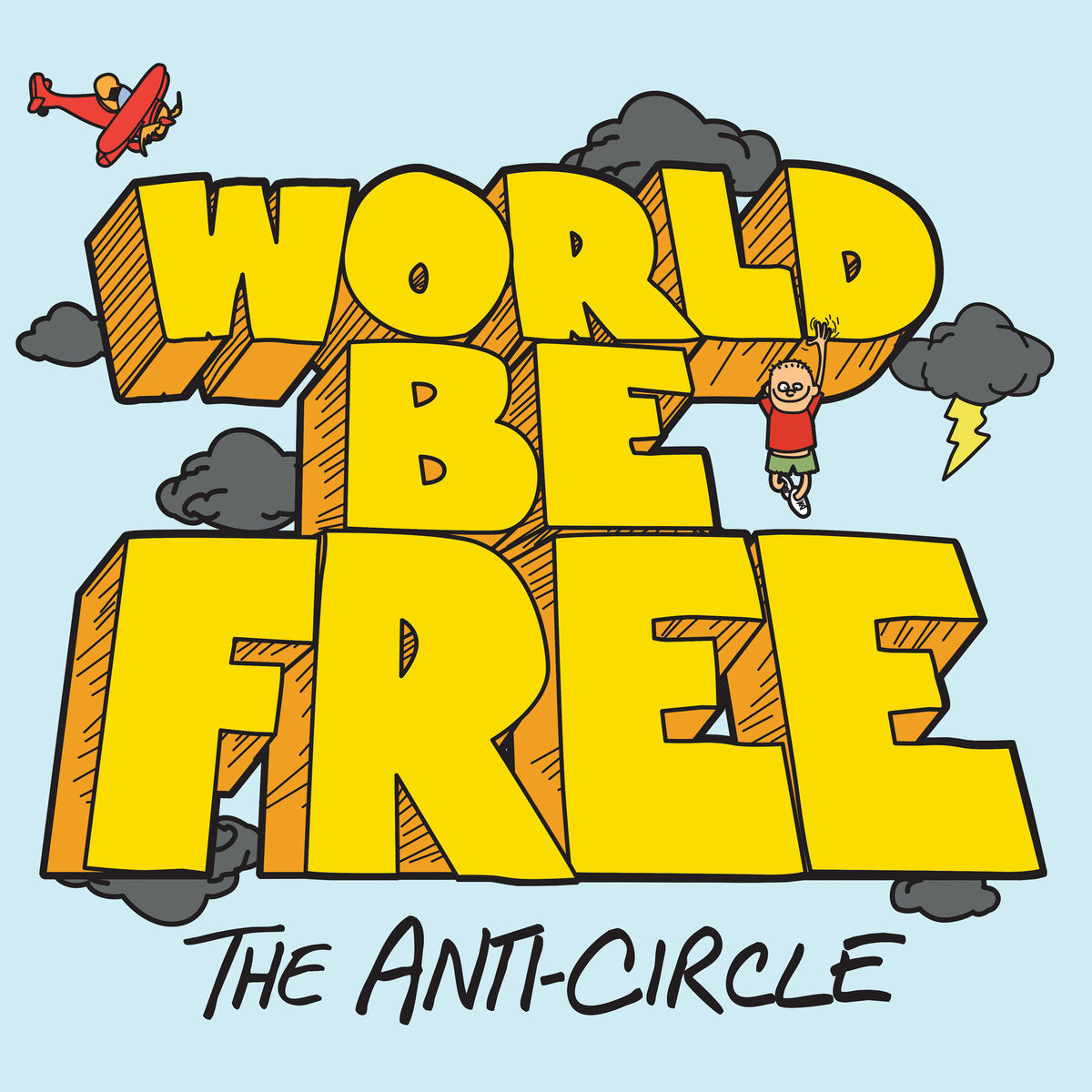 WORLD BE FREE 'The Anti-Circle' LP / COLORED EDITION