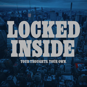 "LOCKED INSIDE 'Your Thoughts. Your Own.' 7"" / RED & CLEAR EDITION"