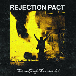 REJECTION PACT 'Threats Of The World' 7""