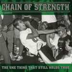 PRE-ORDER: CHAIN OF STRENGTH 'The One Thing That Still Holds True' LP / GREEN MARBLE EDITION