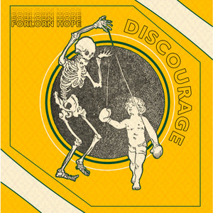 "DISCOURAGE 'Forlorn Hope' 7"" / GREEN EDITION"