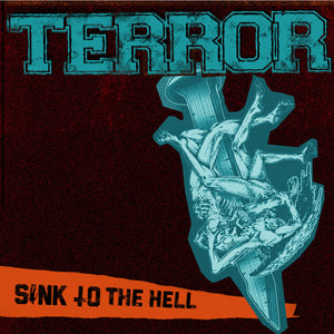 "PRE-ORDER: TERROR 'Sink To The Hell' 7"" / GREEN EDITION"