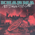 "PRE-ORDER: KHARMA 'Most Dangerous Game' 7"" / COLORED EDITION"