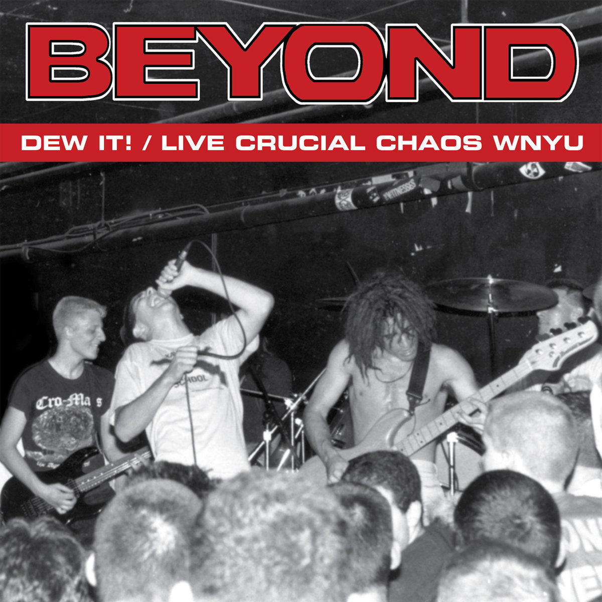 BEYOND 'Dew It! / Live Crucial Chaos WNYU'
