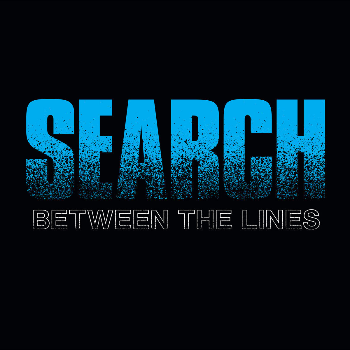 "SEARCH 'Between the Lines' 7"" / GREEN EDITION"