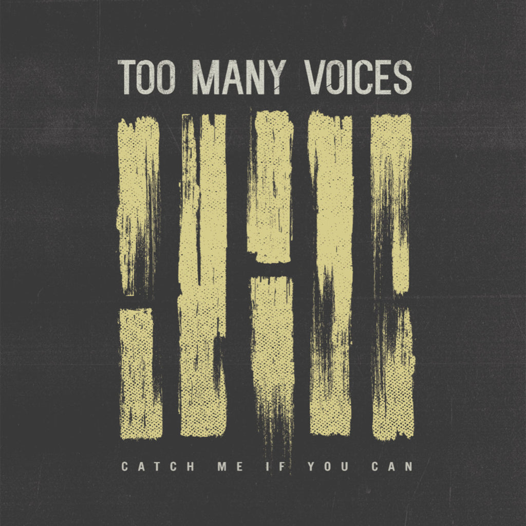PRE-ORDER: TOO MANY VOICES 'Catch me if you can' 12""