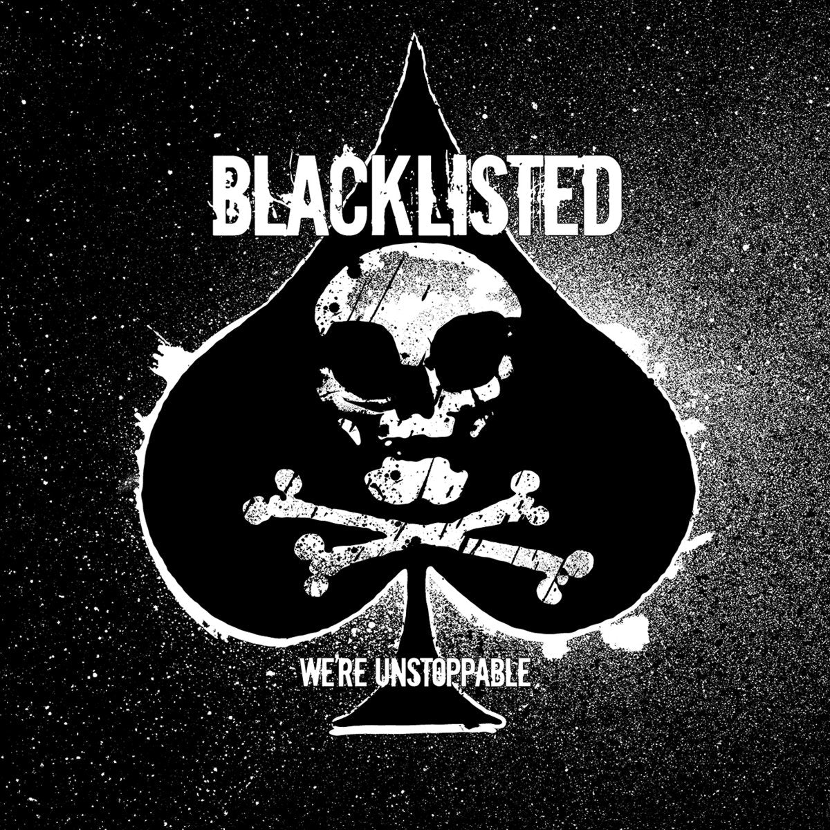 BLACKLISTED 'We're Unstoppable' LP / GREY EDITION