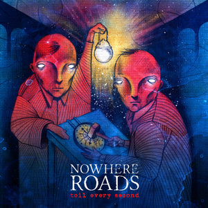 "NOWHERE ROADS 'Toll Every Second' 7"" / ORANGE MARBLE EDITION"