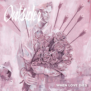 OUTSIDER 'When Love Dies' 7""