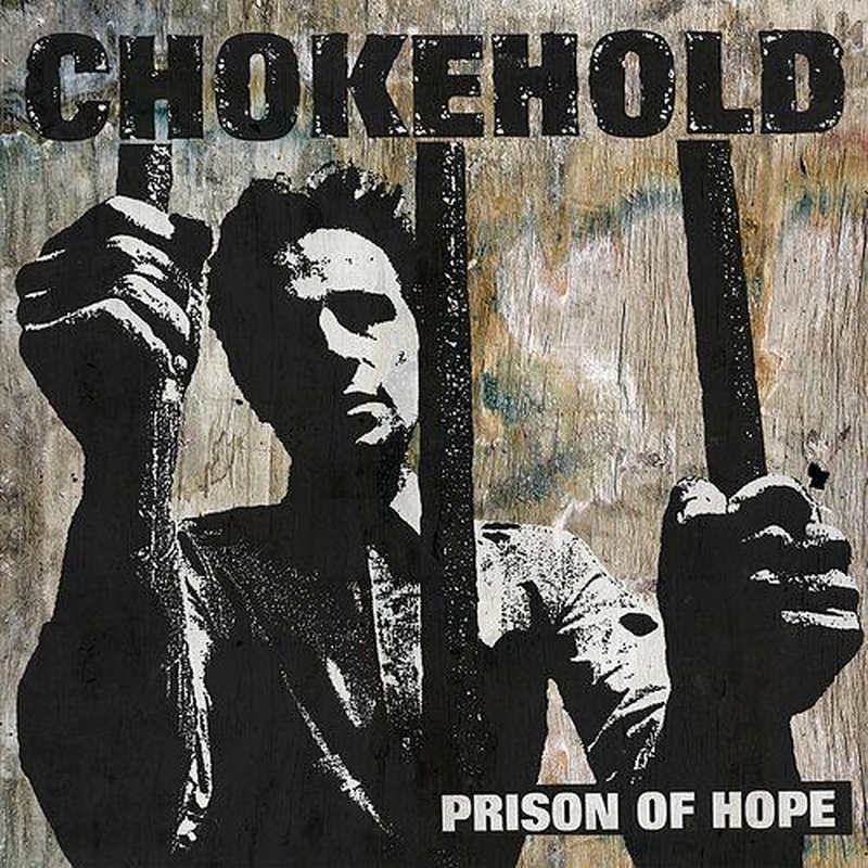 CHOKEHOLD 'Prison of Hope' LP