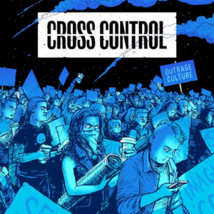 "CROSS CONTROL 'Outrage Culture' 7"" / CLEAR EDITION & GREEN EDITION"