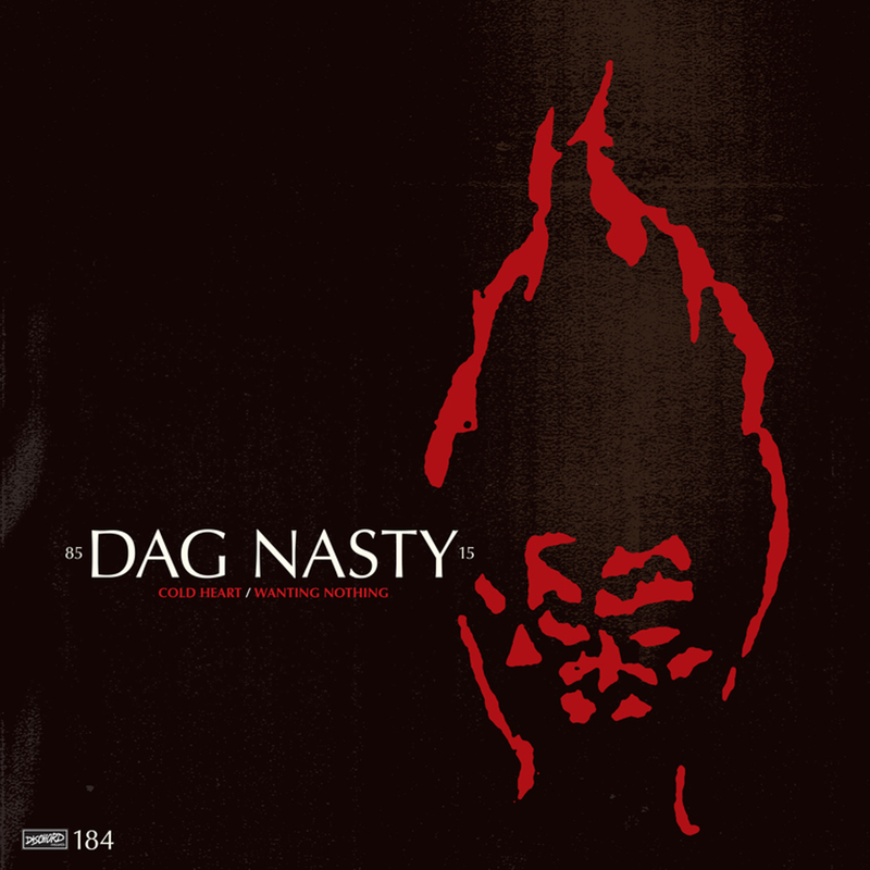 DAG NASTY 'Cold Heart b/w Wanting Nothing' 7""