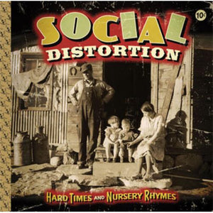 SOCIAL DISTORTION 'Hard Times And Nursery Rhymes' 2xLP