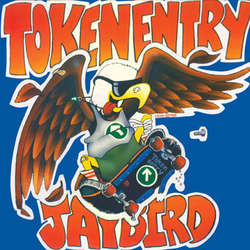 TOKEN ENTRY 'Jaybird' LP