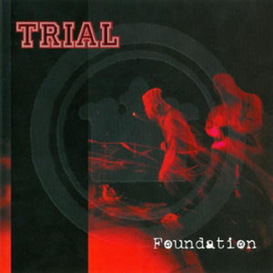"TRIAL 'Foundation' 7"" / CLEAR EDITION"