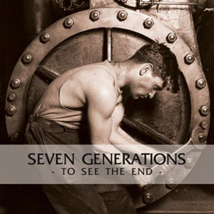 SEVEN GENERATIONS 'To See The End' LP / COLOR EDITION