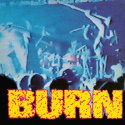 "BURN 's/t' 7"" / GREEN EDITION"