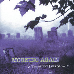 MORNING AGAIN 'As Tradition Dies Slowly' LP / RED EDITION