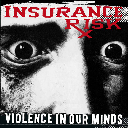 INSURANCE RISK 'Violence In Our Minds' LP / RED EDITION