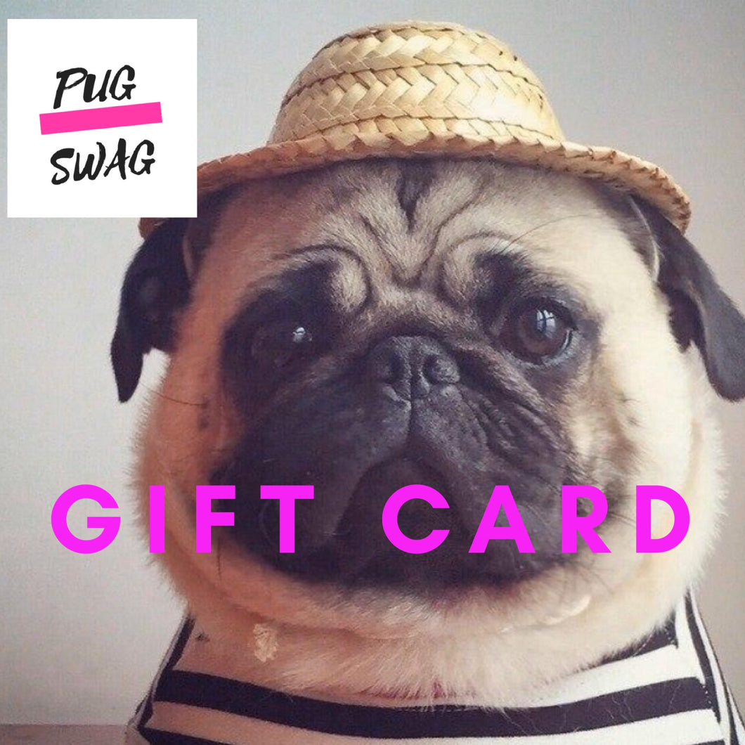 pug swag gift vouchers or pug clothes, 10, 25, 50 and 100 pound vouchers.