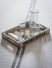 Load image into Gallery viewer, Rustic wooden Drinks Anyone Tray