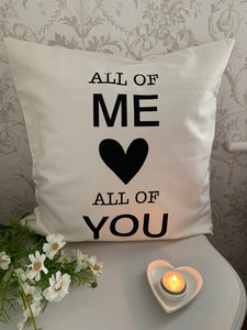 Cushion Cover ... All of Me ... 50cm x 50cm