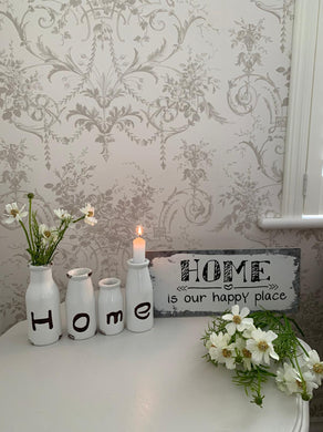 Metal foil plaque ... Home is Our Happy Place