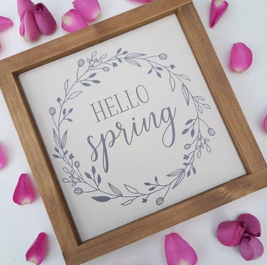 Hello Spring Rustic Sign