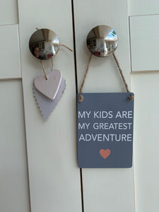Mini Metal Plaque ... Kids are my Greatest Adventure