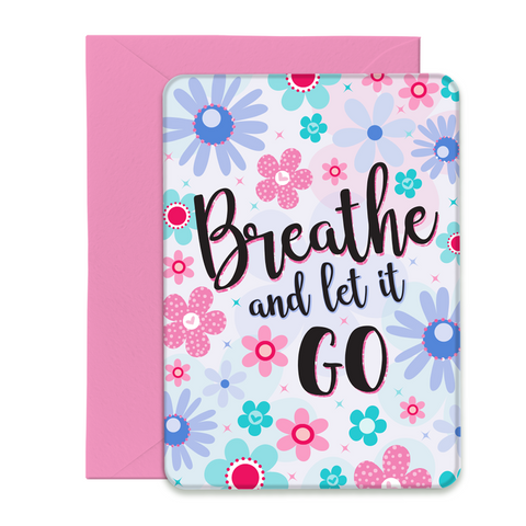 Breathe and Let it Go Greeting Card - 5x7 Post Card with Envelope