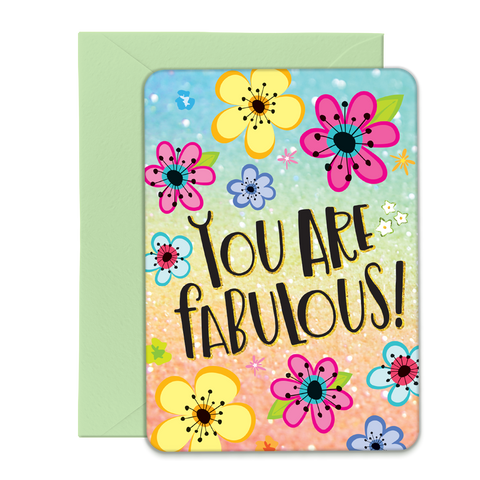 You Are Fabulous Greeting Card - 5x7 Post Card with Envelope
