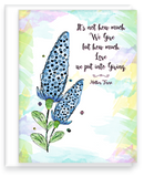 Mother Teresa Inspirational Quote with happy watercolor flowers and background blank inside