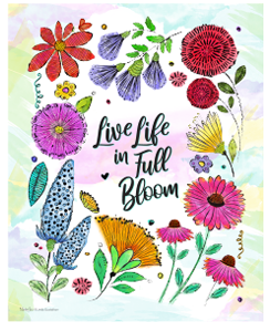 Live Life Full Bloom Inspirational Print for your Wall, Cheerful Watercolor Print for your home