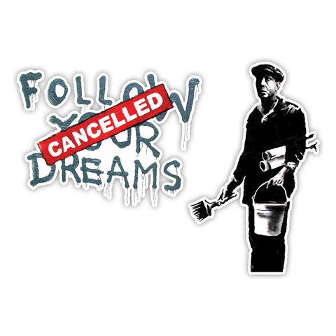 Banksy Follow your dreams Graffiti Vinyl Sticker, Phone, Laptop Decal, Window - Influent UK