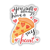 Pizza Slice Valentines Love Gift Wall art Vinyl Sticker, Laptop Decal, Window