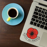 Lest We Forget Remembrance Day Symbol Poppy Flower Sticker, Car, Window, Fridge - Influent UK